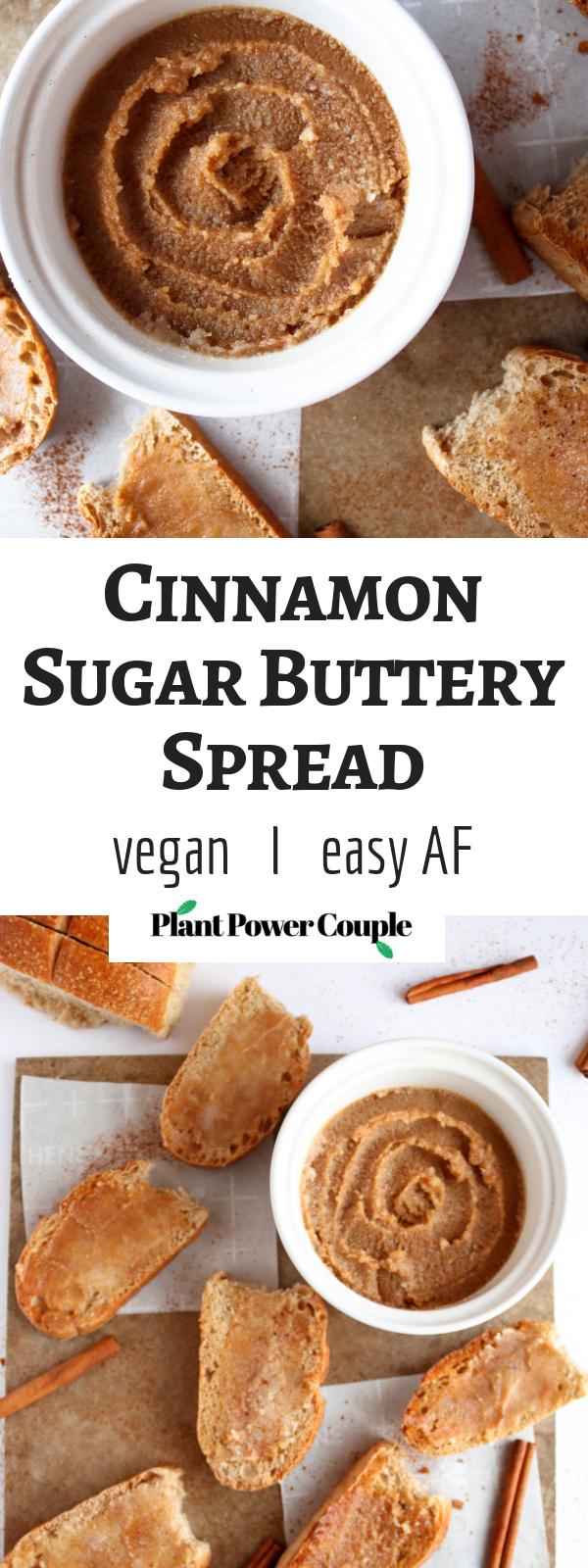 Make your own vegan cinnamon sugar butter! It's crazy easy to make and can be used on everything from pancakes to baked goods to a simple morning toast. #vegan #butter #cinnamon #recipe // plantpowercouple.com