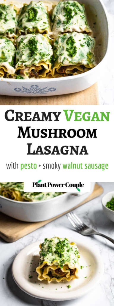 Vegan White Mushroom Lasagna Rolls with meaty sauteed mushrooms, flavor-packed pesto, smoky walnut sausage, and a dreamy roasted garlic sauce. They can be made ahead of time and are perfect for date-night-in! #vegan #mushrooms #lasagna #veganlasagna #plantpowercouple #pesto #walnuts #tofu #pasta #veganpasta // plantpowercouple.com