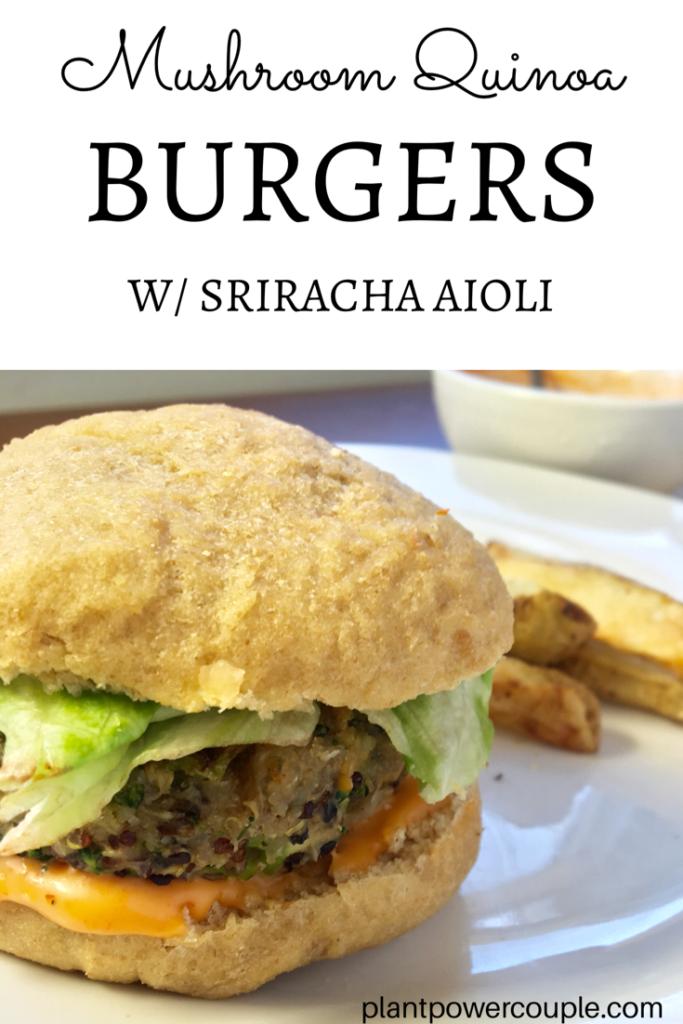 Easy Vegan Mushroom Quinoa Burgers with Sriracha Aioli