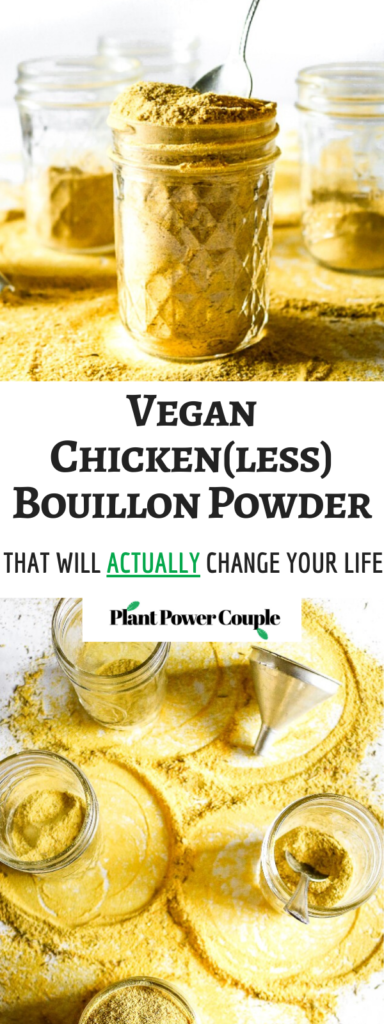 Make your own vegan chicken-style bouillon powder with 7 ingredients, 1 food processor, and less than 10 minutes. Use it to make THE most flavorful chicken-free broth for soups, stews, seitan + tofu marinades, etc. #vegan #veganchicken #veganrecipe #easyveganrecipe #nutritionalyeast #turmeric #plantbased #plantpowercouple // plantpowercouple.com