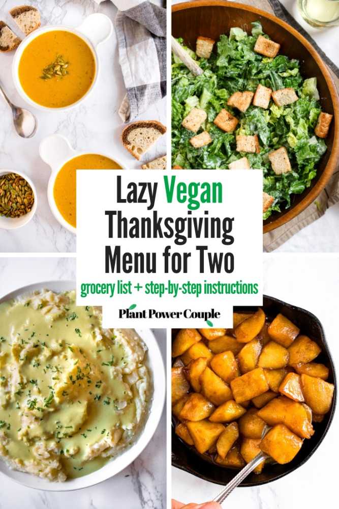 Lazy Vegan Thanksgiving Dinner For Two By Plant Power Couple